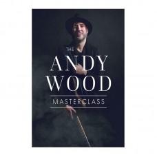 Andy Wood Masterclass
