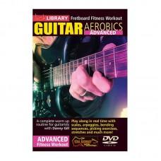 Guitar Aerobics Advanced