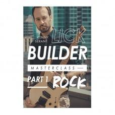 Kenny Serane Lick Builder Masterclass Part 1 Rock