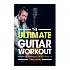 Kenny Serane The Ultimate Guitar Workout Masterclass